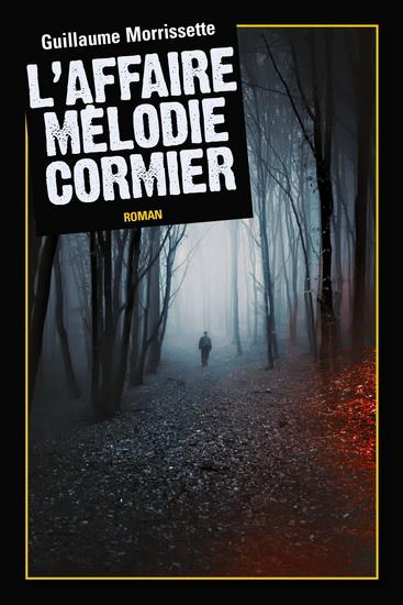 L'affaire Mélodie Cormier