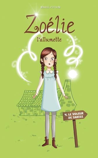 Zoélie l'allumette tome 4