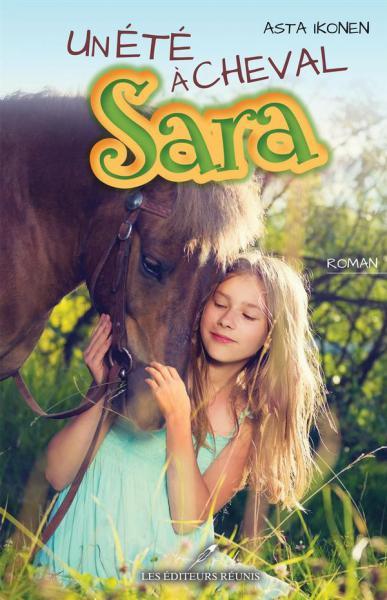 Un été à cheval: Sara