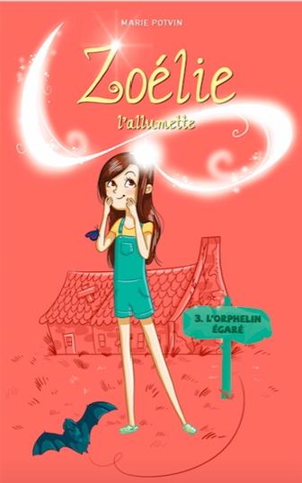 Zoélie l'allumette tome 3