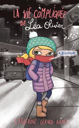 La vie compliquée de Léa Olivier tome 9