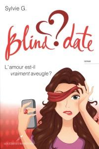 Blind date ~ L'amour est-il vraiment aveugle?